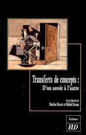 Transferts de concepts. d un savoir a l autre - Couverture - Format classique