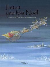 Il etait une fois Noël - Intérieur - Format classique