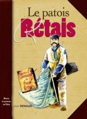 Le patois rétais - Couverture - Format classique