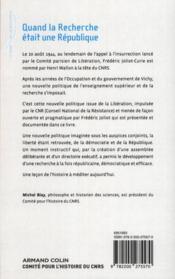 Quand la recherche était une République ; la réorganisation du CNRS à la libération - 4ème de couverture - Format classique