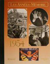 Les années-mémoires 1954 - Couverture - Format classique