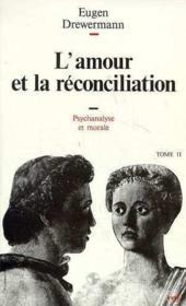 L'amour et la réconciliation - Couverture - Format classique