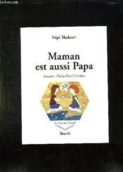 Maman Est Aussi Papa - Couverture - Format classique