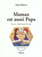 Maman Est Aussi Papa - Intérieur - Format classique