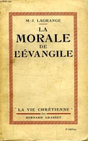 La Morale De L Evangile. La Vie Chretienne. - Couverture - Format classique
