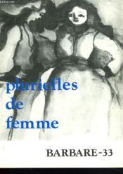Plurielles De Femme. Barbare N°33, Hiver 1980-81 - Couverture - Format classique