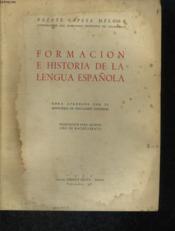 Formacion E Historia De La Lengua Espanola - Couverture - Format classique