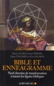 Bible et ennéagramme ; neuf chemins de transformation à travers des figures bibliques - Couverture - Format classique