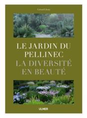 Le jardin du Pellinec ; la diversité en beauté - Couverture - Format classique