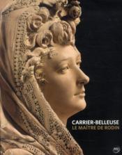 Carrier-Belleuse, le maître de Rodin - Couverture - Format classique