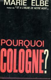 Pourquoi Cologne ? - Couverture - Format classique