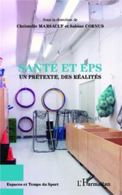 Santé et EPS ; un prétexte des réalites - Couverture - Format classique