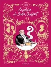 La passion de Dodin-Bouffant - Couverture - Format classique