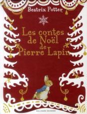 Les contes de noël de Pierre Lapin - Couverture - Format classique