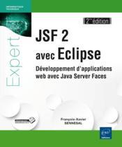 Jsf 2 avec Eclipse ; développement d'applications web avec Java Server Faces - Couverture - Format classique