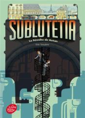 Sublutetia T.1 ; la révolte de Hutan - Couverture - Format classique