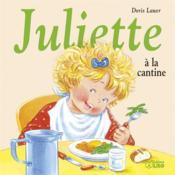 Juliette a la cantine - Couverture - Format classique