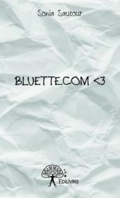 Bluette.com < 3 - Couverture - Format classique