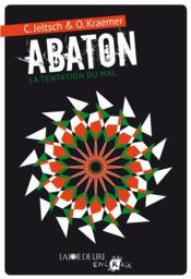 Abaton t.2 ; la tentation du mal - Couverture - Format classique