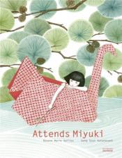 Attends Miyuki - Couverture - Format classique