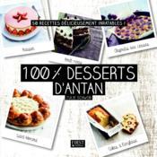 100 % meilleurs desserts d'antan - Couverture - Format classique