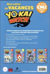 Mon cahier de vacances Yo-Kai watch ; CM2 vers la 6e - 4ème de couverture - Format classique