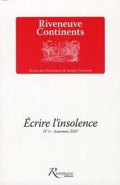 Écrire l'insolence t.5 - Intérieur - Format classique