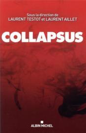 Collapsus ; changer ou disparaître ? le vrai bilan sur notre planète - Couverture - Format classique