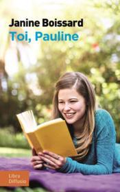 Toi, Pauline - Couverture - Format classique