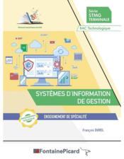 Systèmes d'information de gestion ; terminale STMG ; livre de l'élève - Couverture - Format classique