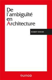 De l'ambiguïté en architecture (3e édition) - Couverture - Format classique