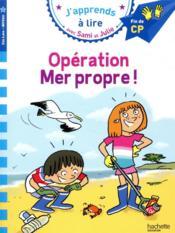 J'apprends à lire avec Sami et Julie ; opération mer propre ! - Couverture - Format classique
