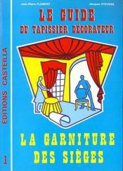 Guide du tapissier-décorateur t.1 - Intérieur - Format classique