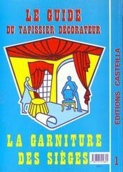 Guide du tapissier-décorateur t.1 - 4ème de couverture - Format classique