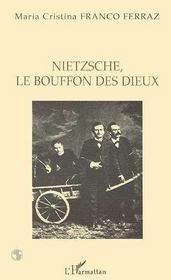 Nietzsche, Le Bouffon Des Dieux - Intérieur - Format classique