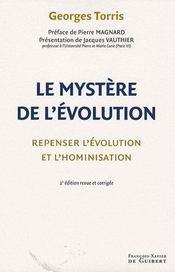 Le mystère de l'évolution ; repenser l'évolution et l'hominisation - Intérieur - Format classique