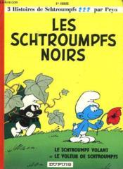 Les Schtroumpfs t.1 ; les Schtroumpfs noirs - Couverture - Format classique