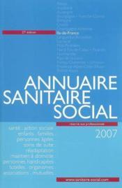 Annuaire sanitaire et social île-de-france (édition 2007) - Couverture - Format classique