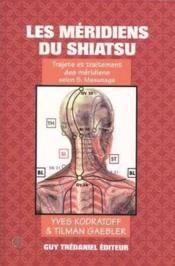 Meridiens Du Shiatsu (Les) - Couverture - Format classique