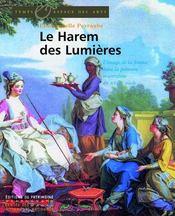 Le harem des lumières ; l'image de la femme dans la peinture orientaliste du xviii siècle - Intérieur - Format classique