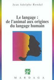 Langage ; de l'animal aux origines du langage humain - Intérieur - Format classique