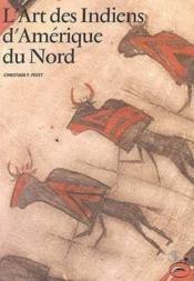 Art Des Indiens D'Amerique Du Nord (L') - Couverture - Format classique