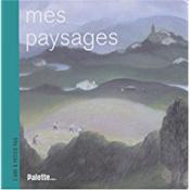 Mes paysages - Couverture - Format classique