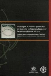 Avantages & risques potentiels du systeme lactoperoxydase pour la conservation du lait cru. rapport - Couverture - Format classique