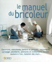 Le manuel du bricoleur - Couverture - Format classique