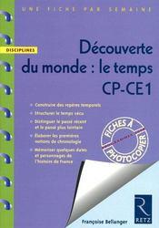 UNE FICHE PAR SEMAINE ; découverte du monde : le temps ; CP/CE1 ; fiches à photocopier - Couverture - Format classique