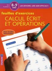 Calcul écrit et opérations ; CE2 ; feuilles d'exercices - Couverture - Format classique