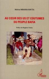 Au coeur des us et coutumes du peuple Biafa - Couverture - Format classique
