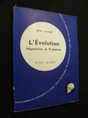 L'Evolution. Hypothèses et Problèmes - Couverture - Format classique
