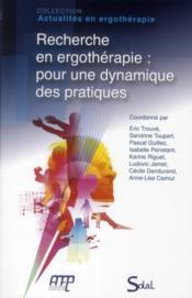 Recherche en ergotherapie : pour une dynamique des pratiques - Couverture - Format classique